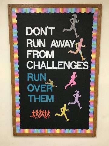 Don't Run Away from Challenges, Run Over Them Image