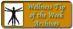 Wellness Tip of the Week Archives