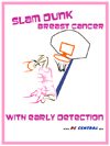 slam dunk breast cancer