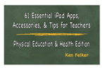 61 Essential iPad Apps, Accessories and Tips for Health and PE Teachers