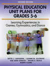 Physical Education Unit Plans for Grades 5-6