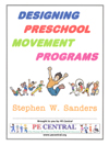 Designing PreK movement programs steve sanders